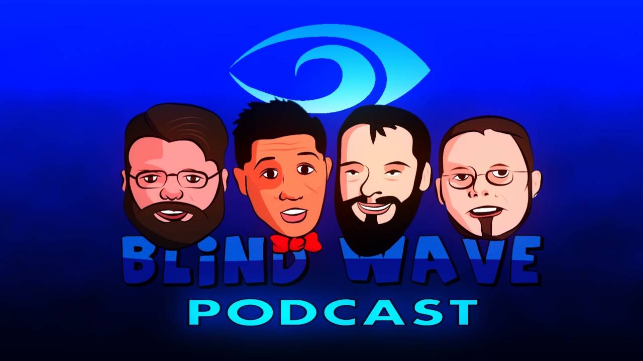 Blind-Wave-Podcast-4-Kicking-Ass-and-Taking-Games