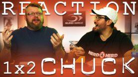 Chuck 1×2 Reaction
