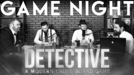 Detective: A Modern Crime Boardgame Game Night