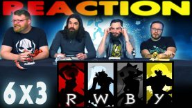 RWBY 6×3 Reaction