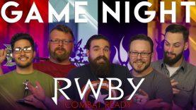 RWBY: Combat Ready GAME NIGHT