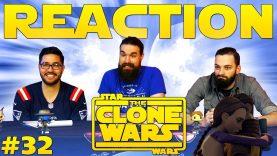 Star Wars: The Clone Wars #32 Reaction