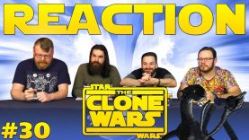 Star Wars: The Clones Wars #30 Reaction
