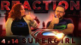 Supergirl 4×14 Reaction