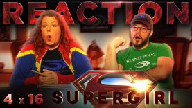 Supergirl 4×16 Reaction
