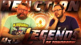 Legends of Tomorrow 4×13 Reaction