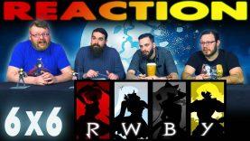 RWBY 6×6 Reaction