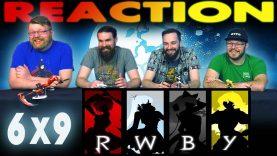RWBY 6×9 Reaction EARLY ACCESS