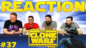 Star Wars: The Clone Wars #37 Reaction EARLY ACCESS