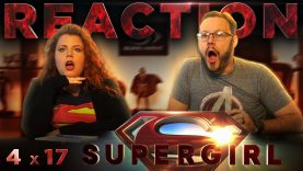 Supergirl 4×17 Reaction