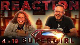 Supergirl 4×19 Reaction