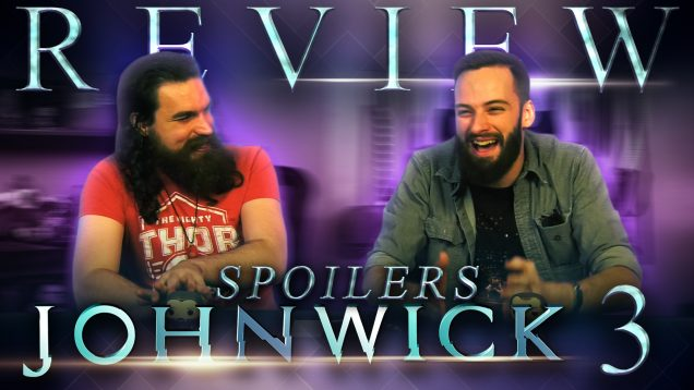 John Wick Chapter 3 Spoiler Review THUMBNAIL