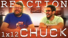 Chuck 1×12 Reaction EARLY ACCESS