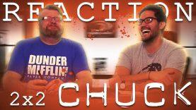 Chuck 2×2 Reaction EARLY ACCESS