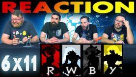 RWBY 6×11 Reaction EARLY ACCESS