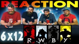 RWBY 6×12 Reaction EARLY ACCESS