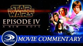 Star Wars: Episode IV – A New Hope Movie Commentary