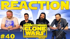 Star Wars: The Clone Wars #40 Reaction EARLY ACCESS