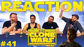 Star Wars: The Clone Wars #41 Reaction EARLY ACCESS