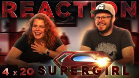 Supergirl 4×20 Reaction