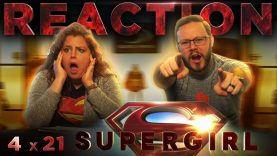 Supergirl 4×21 Reaction