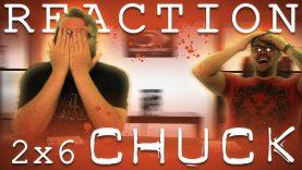Chuck 2×6 Reaction EARLY ACCESS