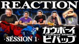 Cowboy Bebop 01 Reaction EARLY ACCESS