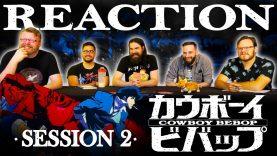 Cowboy Bebop 02 Reaction EARLY ACCESS