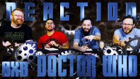 Doctor Who 8×8 REACTION EARLY ACCESS