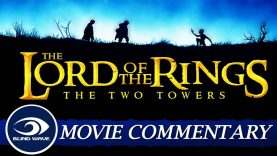 LOTR: The Two Towers Commentary EARLY ACCESS