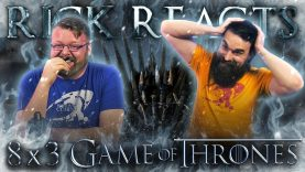 Rick Reacts: Game of Thrones 8×3 EARLY ACCESS
