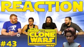 Star Wars: The Clone Wars #43 Reaction EARLY ACCESS