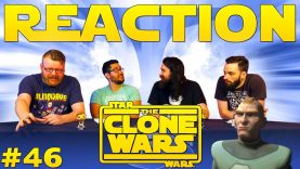 Star Wars: The Clone Wars #46 Reaction EARLY ACCESS