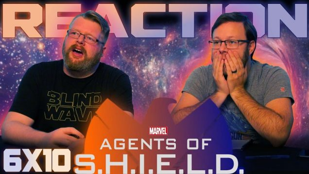 Agents of Shield 6×10 Reaction