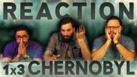 Chernobyl 1×3 Reaction EARLY ACCESS