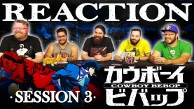 Cowboy Bebop 03 Reaction EARLY ACCESS