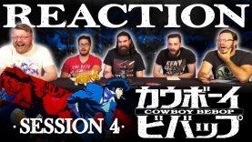 Cowboy Bebop 04 Reaction EARLY ACCESS