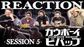 Cowboy Bebop 05 Reaction EARLY ACCESS