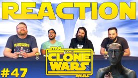Star Wars: The Clone Wars #47 Reaction EARLY ACCESS