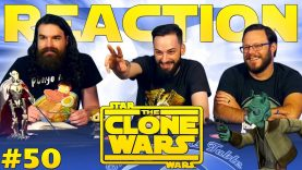 Star Wars: The Clone Wars #50 Reaction EARLY ACCESS