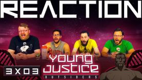 Young Justice 3×3 Reaction EARLY ACCESS