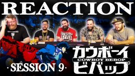 Cowboy Bebop 09 Reaction EARLY ACCESS