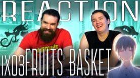 Fruits Basket 1×3 REATION!!!