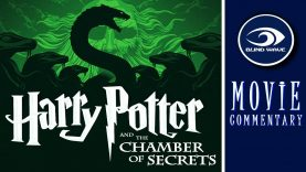 Harry Potter and the Chamber of Secrets Movie Commentary