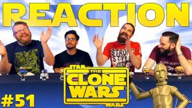 Star Wars: The Clone Wars #51 Reaction EARLY ACCESS