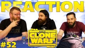 Star Wars: The Clone Wars #52 Reaction EARLY ACCESS