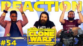 Star Wars: The Clone Wars #54 Reaction EARLY ACCESS