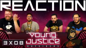 Young Justice 3×8 Reaction EARLY ACCESS