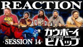 Cowboy Bebop 14 Reaction EARLY ACCESS