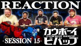 Cowboy Bebop 15 Reaction EARLY ACCESS
